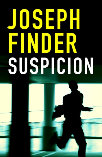 Suspicion ebook by Joseph Finder