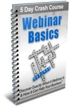 Webinar Basics Crash Course ebook by Jimmy  Cai
