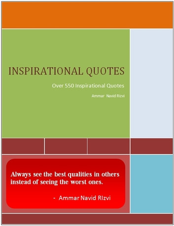 INSPIRATIONAL QUOTES - Over 550 Inspirational Quotes ebook by Ammar Navid