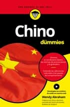 Chino para Dummies ebook by Wendy Abraham, Parramón Ediciones, S. A.