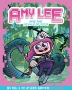 Amy Lee 2: Amy Lee and the Megalo of Doom eBook by Amy Lee