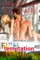 Fire and Temptation eBook by Melanie Shawn