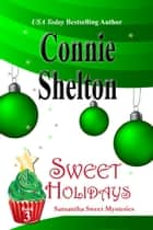 Sweet Holidays ebook by Connie Shelton