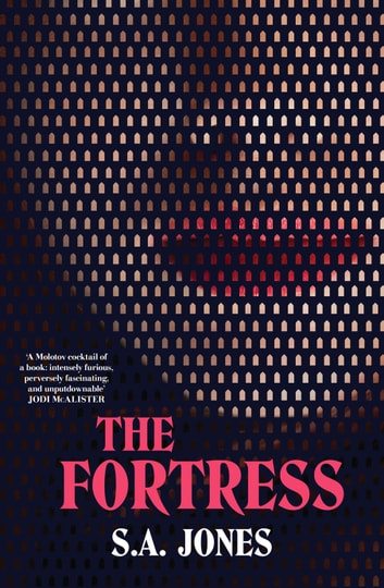 The Fortress ebook by S.A. Jones