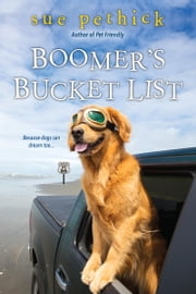Boomer's Bucket List ebook by Sue Pethick