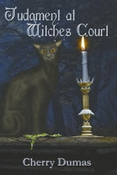 Judgment at Witches Court ebook by Dumas, Cherry, M.