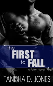 The First to Fall ebook by Tanisha D. Jones