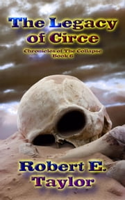 The Legacy of Circe ebook by Robert E. Taylor