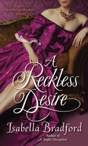 A Reckless Desire - A Breconridge Brothers Novel ebook by Isabella Bradford
