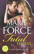 Fatal Threat ebook by Marie Force