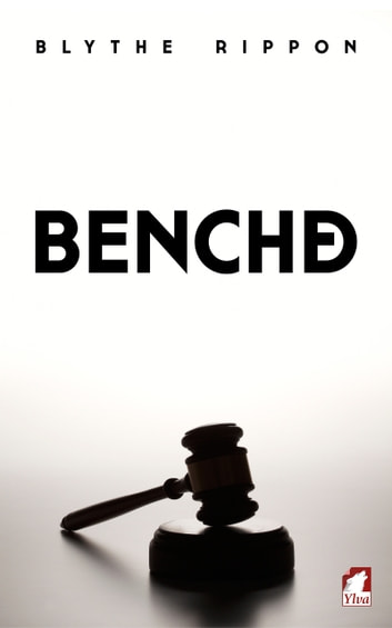 Benched eBook by Blythe Rippon