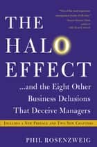 The Halo Effect ebook by Phil Rosenzweig