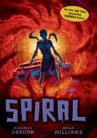 Spiral ebook by Roderick Gordon,Brian Williams