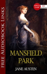 MANSFIELD PARK Popular Classic Literature [with Audiobook Links] ebook by Jane Austen