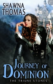 Journey of Dominion ebook by Shawna Thomas