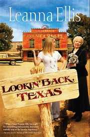 Lookin' Back, Texas ebook by Leanna Ellis