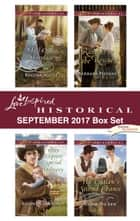Love Inspired Historical September 2017 Box Set - An Anthology eBook by Regina Scott, Rhonda Gibson, Barbara Phinney,...