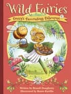 Wild Fairies #1: Daisy's Decorating Dilemma ebook by