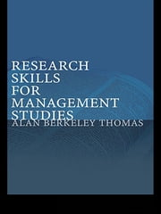 Research Skills for Management Studies ebook by Alan Berkeley Thomas