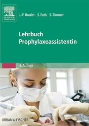 Lehrbuch Prophylaxeassistentin ebook by Kobo.Web.Store.Products.Fields.ContributorFieldViewModel