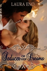 Seducer of her Dreams ebook by Laura Eno