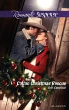 Colton Christmas Rescue ebook by