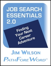 Job Search Essentials 2.0 ebook by Jim Wilson