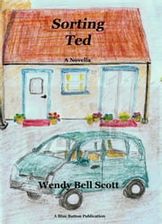 Sorting Ted ebook by Wendy               Bell Scott