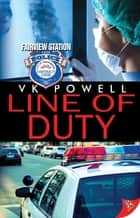 Line of Duty ebook by VK Powell