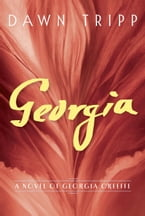 Georgia, A Novel of Georgia O'Keeffe