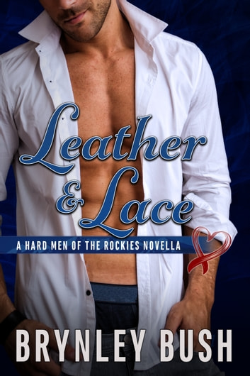 Leather & Lace ebook by Brynley Bush