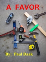 A Favor ebook by Paul Daak