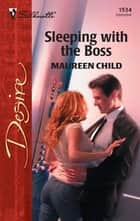Sleeping With the Boss ebook by Maureen Child