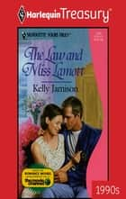 The Law And Miss Lamott ebook by Kelly Jamison