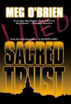 Sacred Trust ebook by Meg O'Brien