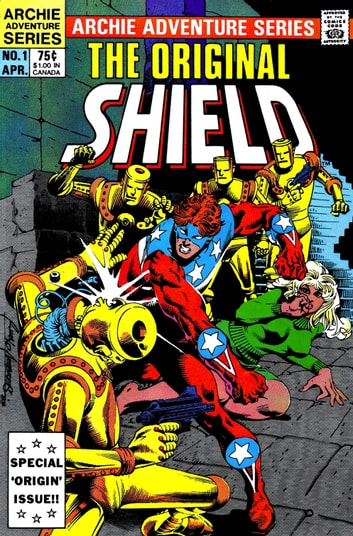 The Original Shield: Red Circle #1 ebook by Dick Ayers,R. Villagran,Tony De Zuniga,Bill Yoshida,Martin Greim