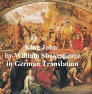Leben und Tod des Koenigs Johann (King John in German translation) ebook by William Shakespeare