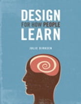 Design For How People Learn ebook by Julie Dirksen