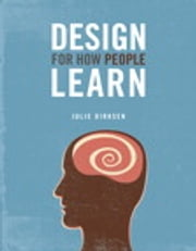 Design For How People Learn ebook by Kobo.Web.Store.Products.Fields.ContributorFieldViewModel