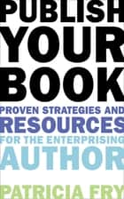 Publish Your Book ebook by Patricia Fry