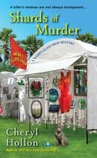 Shards of Murder ebook by Cheryl Hollon