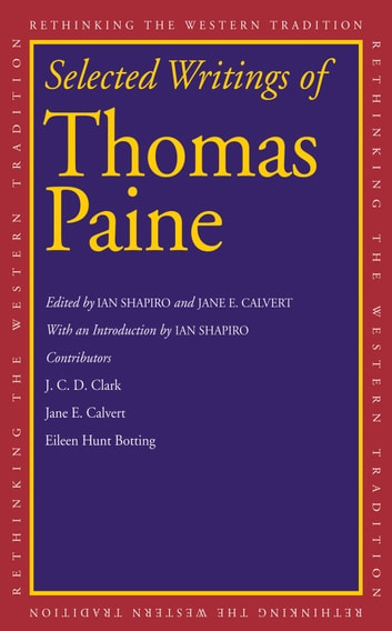 Selected Writings of Thomas Paine ebook by Thomas Paine
