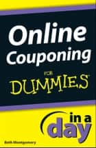 Online Couponing In a Day For Dummies® ebook by Beth Montgomery