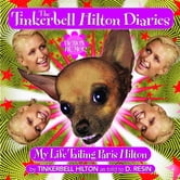 The Tinkerbell Hilton Diaries - My Life Tailing Paris Hilton ebook by Tinkerbell Hilton,D. Resin