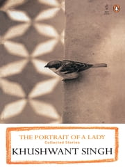 The Portrait of a Lady ebook by Khushwant Singh