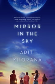 Mirror in the Sky ebook by Aditi Khorana