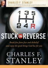 Stuck in Reverse ebook by Charles F. Stanley