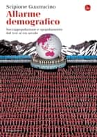 Allarme demografico ebook by Scipione Guarracino