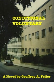 Conditional Voluntary ebook by Geoffrey A. Feller