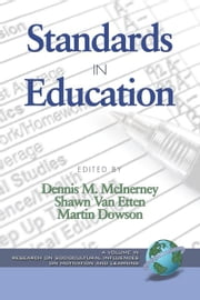 Standards in Education. Research on Sociocultural Influences on Motivation and Learning ebook by McInerney, Dennis M.